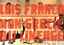 LUIS FRANCA NON GRACIE LINEAGE